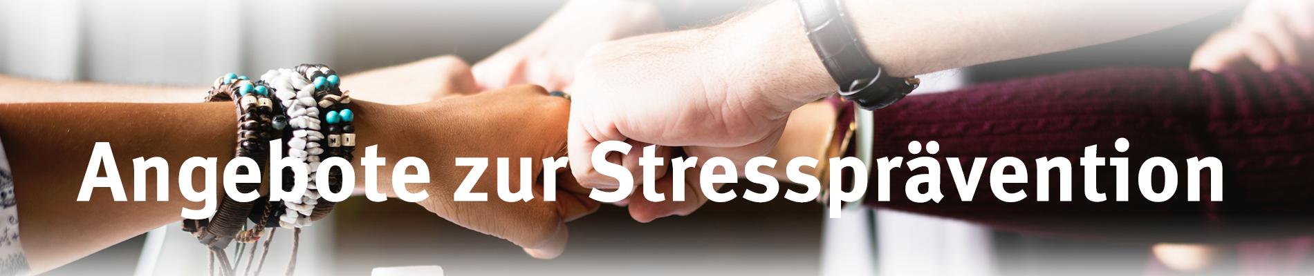 Angebote zur Stressprävention