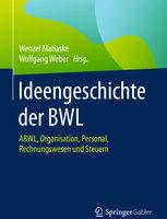 Sammelband Ideengschichte der BWL